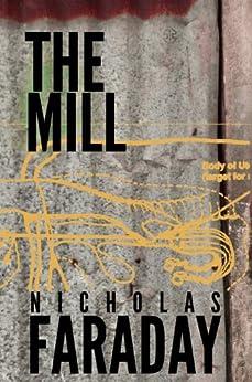 The Mill by [Nicholas Faraday, Nathan Wrann]