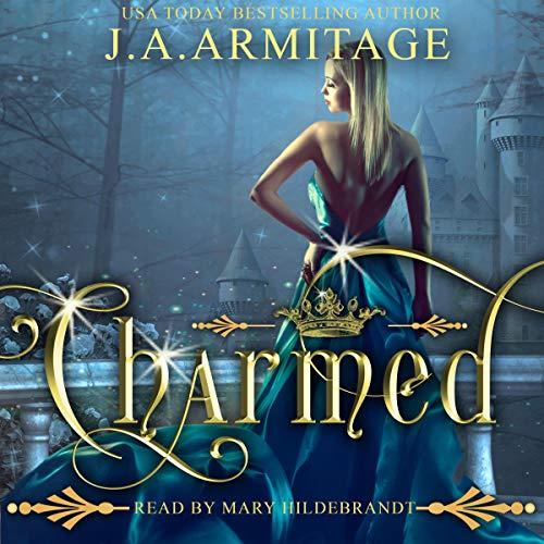 Charmed: A Cinderella Reverse Fairytale, Book 3