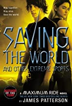 Best maximum ride saving the world and other extreme sports Reviews