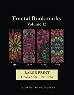 Fractal Bookmarks Vol. 12: Large Print cross stitch pattern (Volume 12)