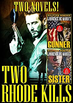 TWO RHODE KILLS: A Two-Volume Mystery Omnibus, Formerly RHODE KILLS by [Lawrence De Maria]