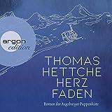 Herzfaden: Roman der... von  Thomas Hettche