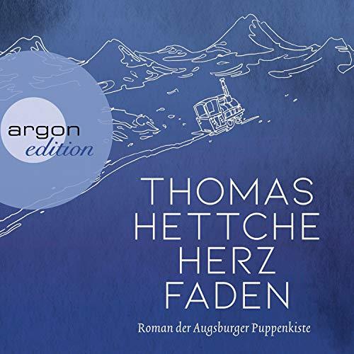 Buchseite und Rezensionen zu 'Herzfaden: Roman der Augsburger Puppenkiste' von  Thomas Hettche