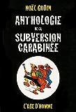 Anthologie de la subversion carabinée - L'Âge d'Homme - 23/02/2012