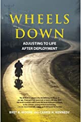 Wheels Down: Adjusting to Life After Deployment Kindle Edition