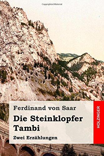 Die Steinklopfer / Tambi: Zwei Erzählungen