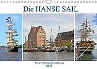 Die HANSE SAIL Das grosse Seglertreffen in Rostock (Wandkalender 2022 DIN A4 quer): Bilder vom groessten maritimen Volksfest in Mecklenburg-Vorpommern (Monatskalender, 14 Seiten )