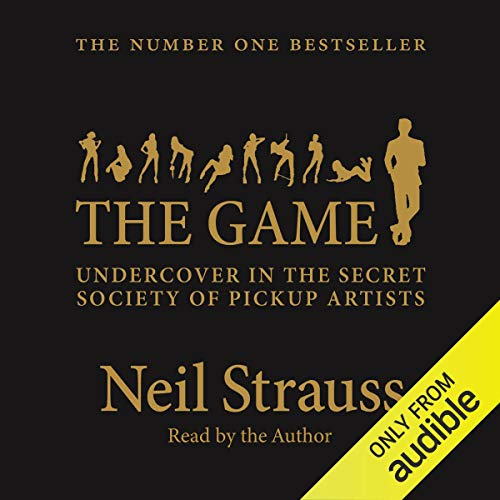 The Game                   De :                                                                                                                                 Neil Strauss                               Lu par :                                                                                                                                 Neil Strauss                      Durée : 9 h et 27 min     28 notations     Global 4,7