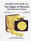 The Magic of Perfume: The Perfumes of Caron