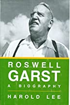 Roswell Garst: A biography (The Henry A. Wallace series on agricultural history and rural studies)