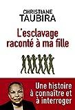 L'Esclavage raconté à ma fille (Document) - Format Kindle - 10,99 €