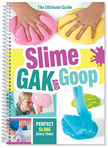 Slime Gak & Goop: Perfect Slime Every Time!