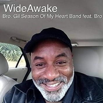 Wideawake (feat. Bro. Gil Pritchett)