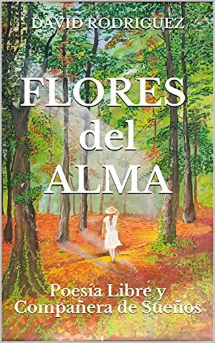 Flores del Alma de David Rodriguez