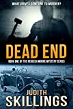 Dead End (Rebecca Moore Mystery Series Book 1)