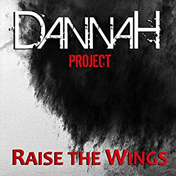 Raise The Wings