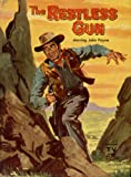 The Restless Gun (Authorized Edition based on the well-known television series starring John Payne)