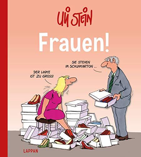 Uli Stein Cartoon-Geschenke: Frauen!