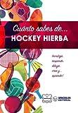 Cuánto sabes de... Hockey Hierba