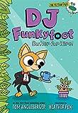 DJ Funkyfoot: Butler for Hire! (DJ Funkyfoot #1) (The Flytrap Files)