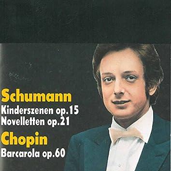 Schumann: Kinderszenen & 8 Novelletten - Chopin: Barcarolle (Live)