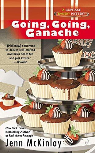 Going, Going, Ganache (Cupcake Bakery Mystery, Band 5)