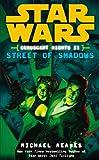 Star Wars: Coruscant Nights II - Street of Shadows