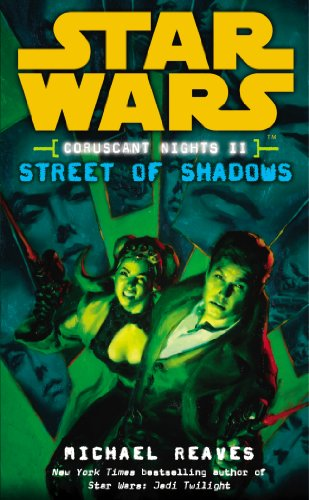 Star Wars: Coruscant Nights II - Street of Shadows