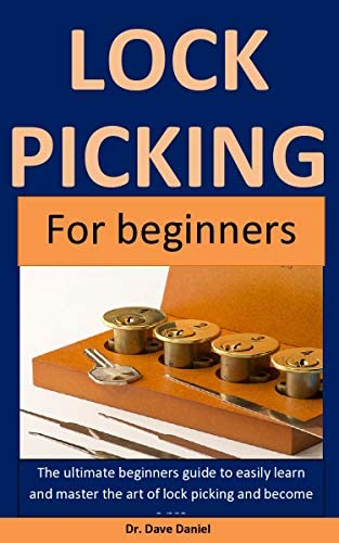 Lock picking The Ultimate Beginners Guide To Easily Learn And Master The Art Of Lock Picking product image