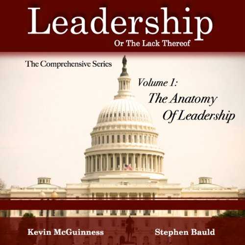 The Anatomy of Leadership, Volume 1 cover art