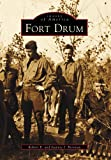 Fort Drum (Images of America)