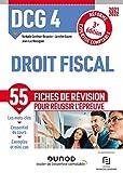 DCG 4 Droit fiscal - Fiches de révision - 2021-2022 - 2021-2022 (2021-2022)