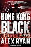 Image of Hong Kong Black (A Nick Foley Thriller)