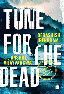 Tune for the Dead: A Detective Dhruv Mystery