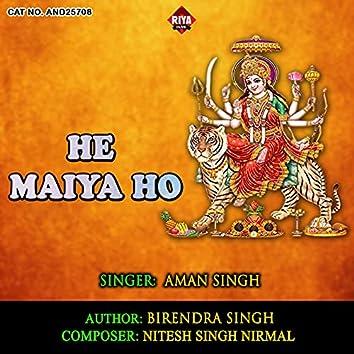 He Maiya Ho