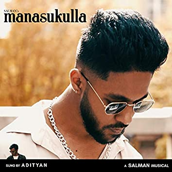 Manasukulla (feat. Adityan)