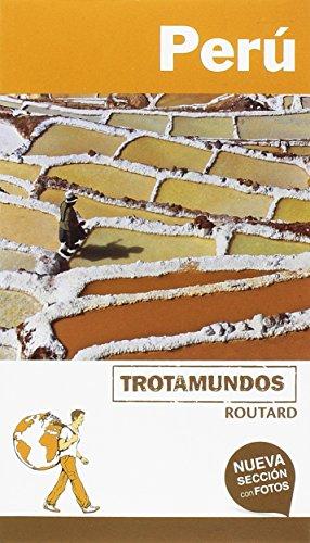 Perú (Trotamundos - Routard)