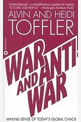 War and Anti-War: Making Sense of Today's Global Chaos Mass Market Paperback