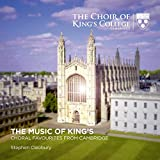 The Music of King's - Choral Favourites from Cambridge - Choir of King's College Cambridge