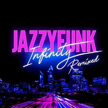 Infinity (Remixed)