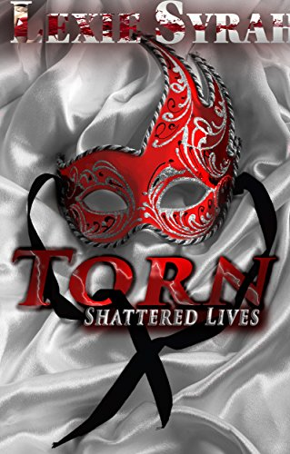 Torn: A Dark BDSM Romance Novel (Shattered Lives Book 1)