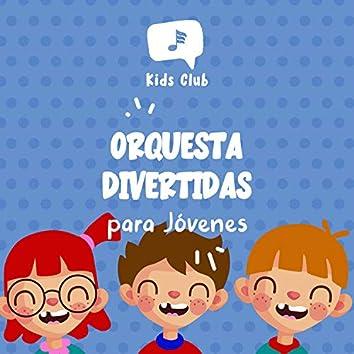 Orquesta Divertidas para Jóvenes