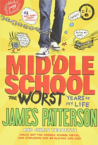 Middle School, The Worst Years of My...