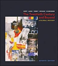 The Twentieth Century and Beyond: A Global History
