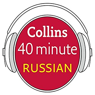 Russian in 40 Minutes     Learn to speak Russian in minutes with Collins              By:                                                                                                                                 Collins                               Narrated by:                                                                                                                                 uncredited                      Length: 41 mins     11 ratings     Overall 4.2
