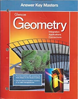 Glencoe Geometry: Integration, Applications, Connections - Answer Key Masters