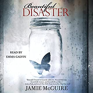 Beautiful Disaster                   Written by:                                                                                                                                 Jamie McGuire                               Narrated by:                                                                                                                                 Emma Galvin                      Length: 10 hrs and 30 mins     13 ratings     Overall 4.3
