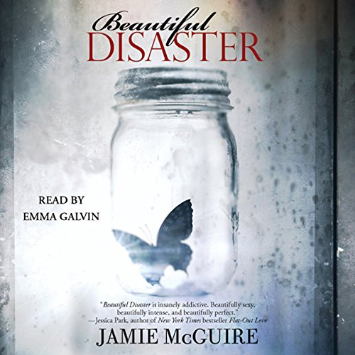 Beautiful Disaster                   By:                                                                                                                                 Jamie McGuire                               Narrated by:                                                                                                                                 Emma Galvin                      Length: 10 hrs and 30 mins     225 ratings     Overall 4.3