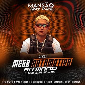 Mega Automotivo Ritmado (feat. MC Duartt, MC Madan, Dj W-Beatz, GP DA ZL, DJ DN, DJ Douglinhas, DJ Tezinho, Megabaile Do Areias & JC NO BEAT) (Mansão Funk Rave)