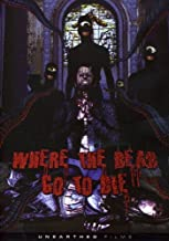 where the dead go to die dvd